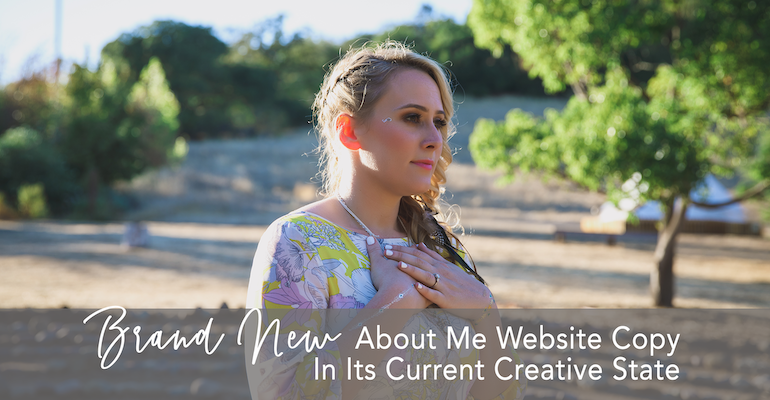 Brand New About Me Website Copy In Its Current Creative State