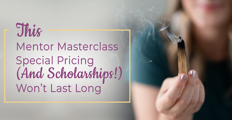 This Mentor Masterclass Special Pricing (And Scholarships!) Won't Last Long